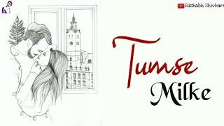 Tumse Milke Aisa Laga | Whatsapp Status Video | Tumse Milke Aisa Laga Female Version