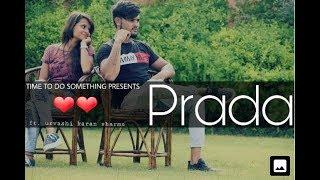 Prada || Female Version || Jass Manak || Urvashi Kiran Sharma || Latest Punjabi Song 2018