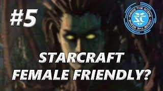 Is StarCraft Female Friendly?  - Interview by Inside The Scene (Episode # 5)