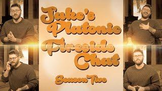 Jake's Platonic Fireside Chat  |  Last Ever Episode - Favourite Female Characters ft. Indeimaus