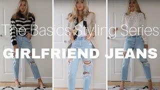 Basics Styling Series | Girlfriend Jeans