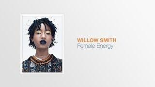 Somptuous Tracks series presents : Willow Smith - Female Energy