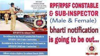 Good news! RPF/RPSF CONSTABLE & SUB-INSPECTOR (MALE & FEMALE) RECRUITMENT 2018 NOTIFICATION OUT....