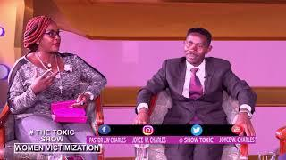 THE TOXIC SHOW  FEMALE VICTIMIZATION PT2 with DR. Joyce W. Charles