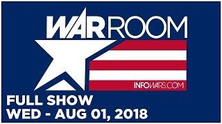 WAR ROOM SHOW (FULL SHOW) Wednesday 8/1/18: Roger Stone, Will Johnson, Austin Petersen