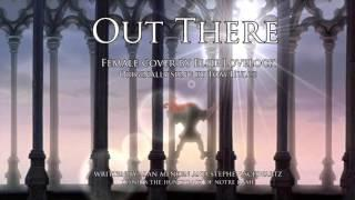 Out There - Disney's The Hunchback Of Notre Dame - female cover by Elsie Lovelock