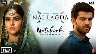 Nai Lagda - Notebook | Female Version | Shreya Jain | TheShamshad | Full Video | New Songs 2019