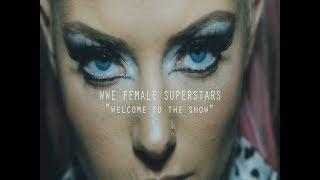 "WWE Female Superstars MV || ""welcome to the show"""