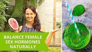 How To Balance Female Sex Hormones Naturally