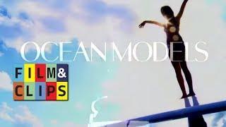 Ocean Models - Tv Series - Trailer by Film&Clips