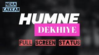 ???????? New full screen whatsapp status video ???????? Female Version   Neha Kakkar