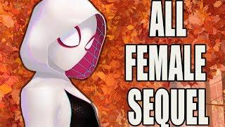 All Female Spider-Man Into The Spider-Verse Sequel