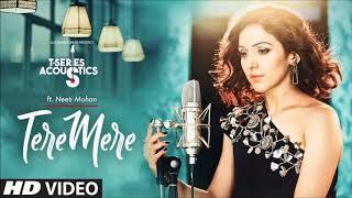Tere Mere Ringtone | T-Series Acoustics Female Version | Neeti Mohan | Latest 2018 Hindi Ringtone