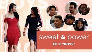 "SWEET & POWER | S1 Ep2 - ""Boys"" 