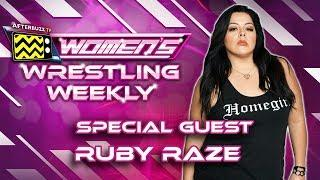 Interview w/ Ruby Raze  - Ep. 23 Women's Wrestling Weekly