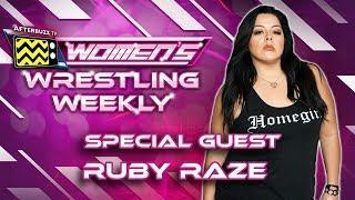 Interview w/ Ruby Raze  - Ep. 23 Women's Wrestling Weekly