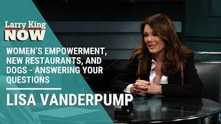 Women's Empowerment, New Restaurants, and Dogs - Lisa Vanderpump Answers Your Questions