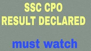 Ssc exam 2017 result out.Ssc cpo 2017 final result declared.