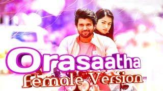 Orasaadha Female Version Song Mixing Geetha Govindam Movie Video Song Mixing