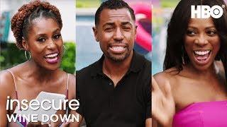 Wine Down' Ep. 1 w/ Issa, Prentice Penny & Yvone Orji   Insecure   Season 3