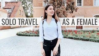 Is It Safe? Solo Travel As A Female 2018