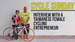 Interview with a Taiwanese Female Cycling Entrepreneur | CYCLE SUNDAY