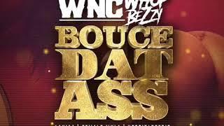 Wnc Whopbezzy -Bounce Dat Ass x Female mula x Hotgirlreebie x Lakiaa (prod by khrisjames)