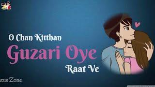 ????Chann kithan guzari whatsapp status song???? | Ayushmann Khurana Status | Pranitha | New Status