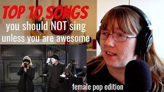 Top 10 songs you should NOT sing unless you are awesome (female pop version)