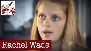 Rachel Wade (Exclusive Jail Interview)