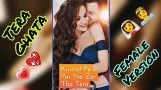 Love Mashup Full Screen Status Video || Tera Ghata Song || Sad Female Version || Full Screen Status