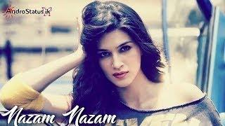 Nazam Nazam Sa Female version | WhatsApp video status | with download link | by AndroStatus ik