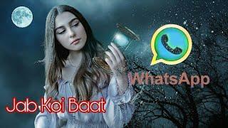 Jab koi baat bigad jaaye ||whatsapp status video||Female version|| Khwahish Gal || BH Status