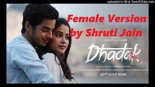 Dhadak Title Song   Female Cover Version Promo by Shruti Jain   Jo Meri Manzilon Ko Jati Hai   Ajay