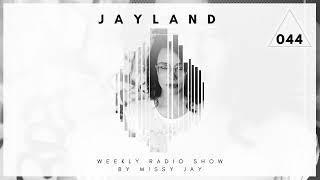 Missy Jay - JayLand Radio Show 044
