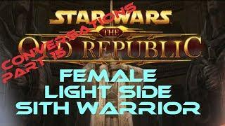 swtor Sith Warrior Light Side Female conversations part 15