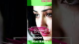 Female sad+Heart touching status  Kyun Rabba full screen whatsapp status video