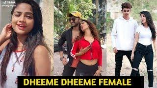 #Dheeme Dheeme Female Version Songs | Tik Tok Videos #Compilation