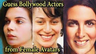 Guess Bollywood Actors from Female Avatars