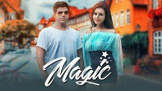 Magic: Sanjay Garg Ft. Vipul Kapoor (Full Song) Dhruv Yogi | Team DG | Latest Punjabi Songs 2018