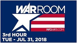 WAR ROOM (3rd HOUR) Tue - 7/31/18 • Steve Pieczenik Talks, Tyler Nixon  • Alex Jones Infowars