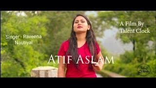 Dil Meri Na Sune Female Version Video - Genius | Utkarsh, Ishita | Atif Aslam | Himesh Reshammiya |
