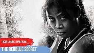 India's pride | Mary Kom - Symbol of woman's strength | The RedBlue Secret | Tamil
