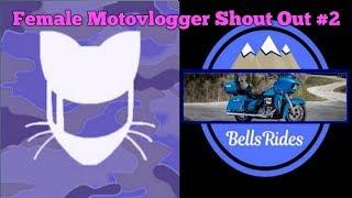 Female Motovlogger Shout Out #2