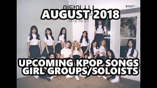 New & Upcoming KPOP Girl Group/Female Soloist Songs & Releases [August 2018]