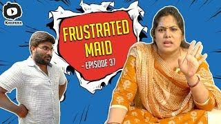 Frustrated Maid FRUSTRATION | Frustrated Woman Telugu Comedy Web Series | Sunaina | Khelpedia