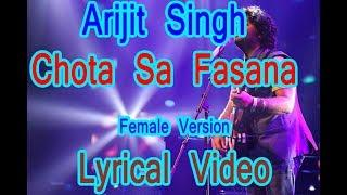 Arijit Singh: Chota Sa Fasana LYRIACAl VIDEO (OFFICIAL )