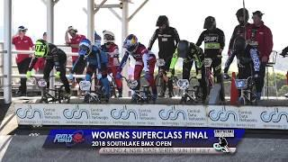 Superclass Women Final - 2018 Southlake BMX Open 1