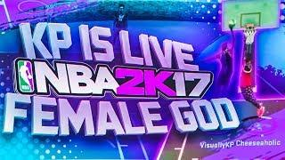 KP TRASH FEMALE DRIBBLER ON NBA2K17 2WAVY ON TOP