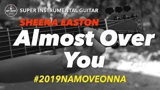 Sheena Easton Almost Over You instrumental guitar karaoke version with lyrics